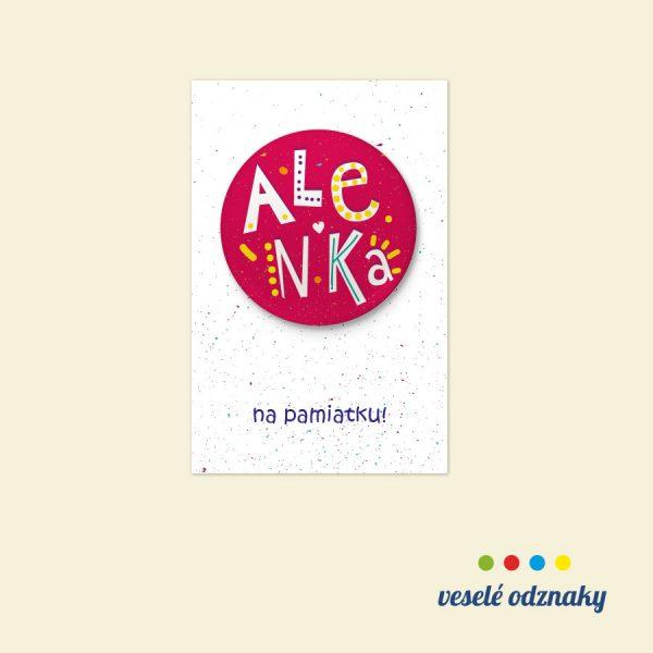 Odznak a magnetka s menom Alenka