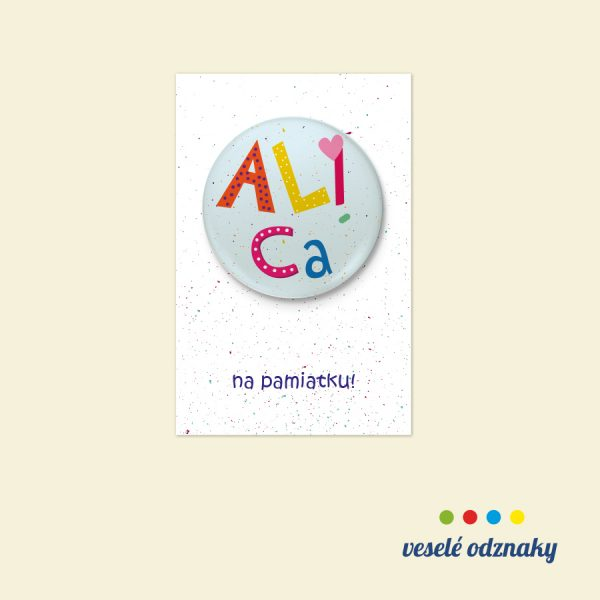 Odznak a magnetka s menom Alica