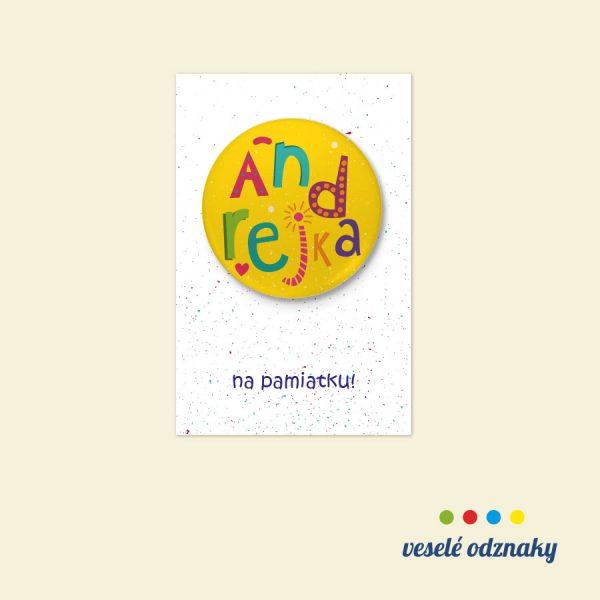 Odznak a magnetka s menom Andrejka