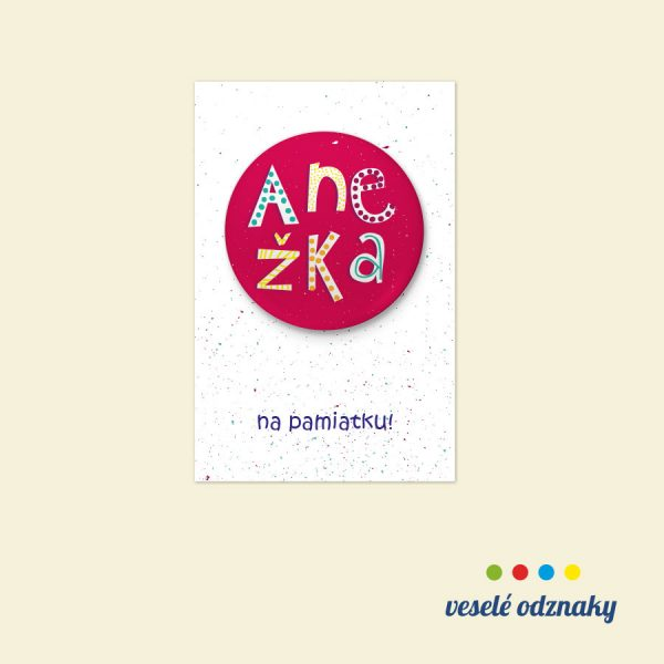 Odznak a magnetka s menom Anežka