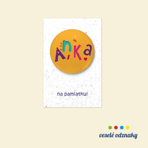 Odznak a magnetka s menom Anka