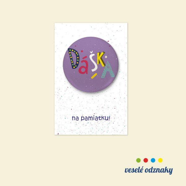 Odznak a magnetka s menom Dáška