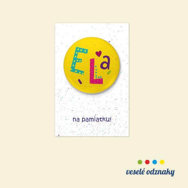 Odznak a magnetka s menom Ela