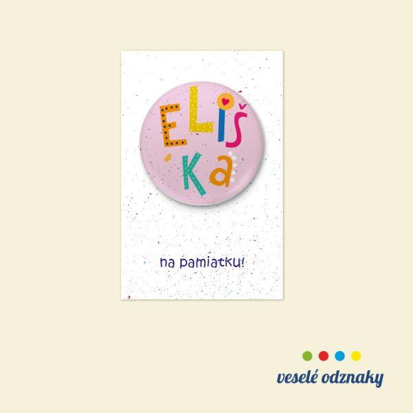 Odznak a magnetka s menom Eliška