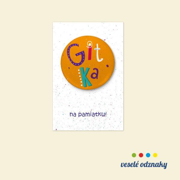 Odznak a magnetka s menom Gitka