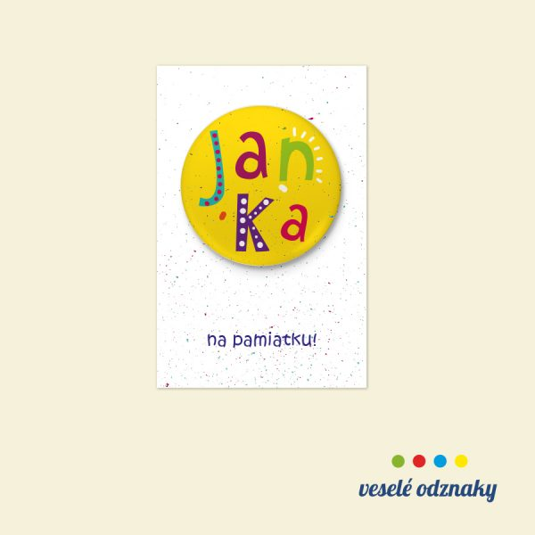 Odznak a magnetka s menom Janka