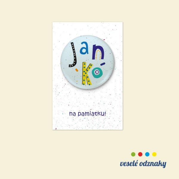 Odznak a magnetka s menom Janko