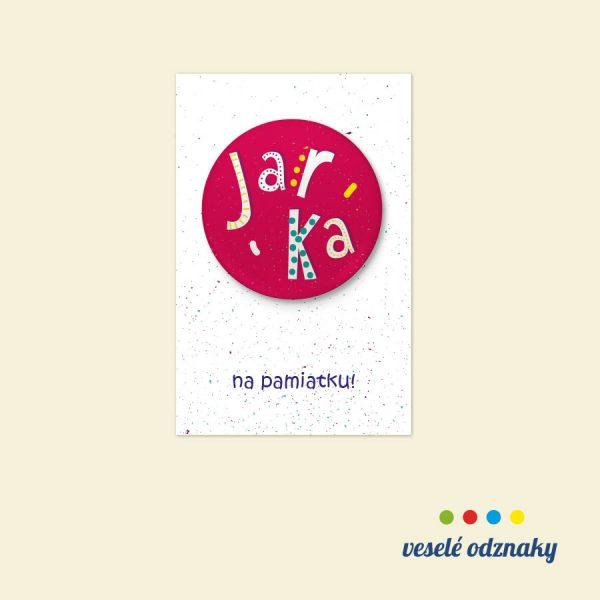 Odznak a magnetka s menom Jarka