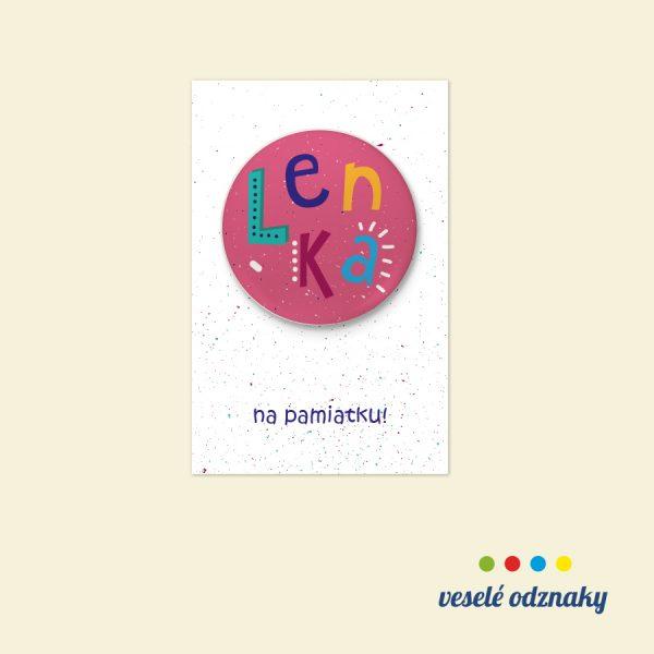 Odznak a magnetka s menom Lenka