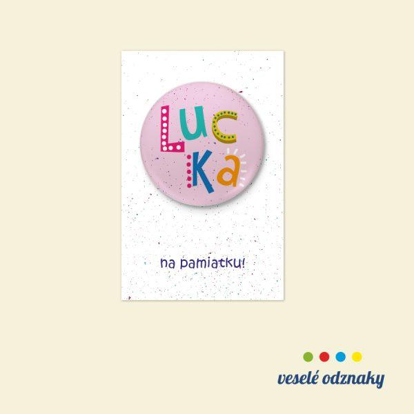 Odznak a magnetka s menom Lucka