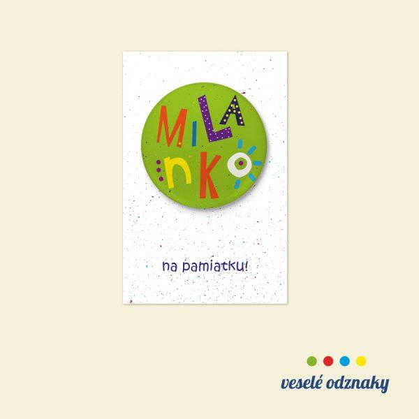 Odznak a magnetka s menom Milanko