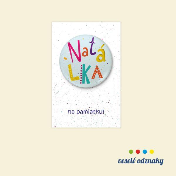 Odznak a magnetka s menom Natálka