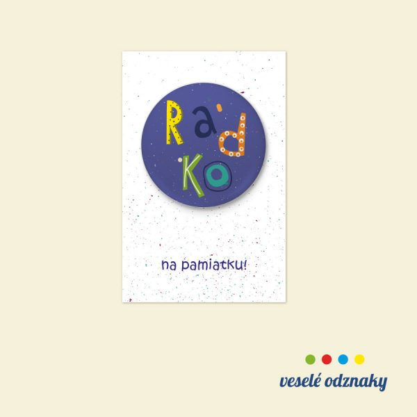 Odznak a magnetka s menom Radko