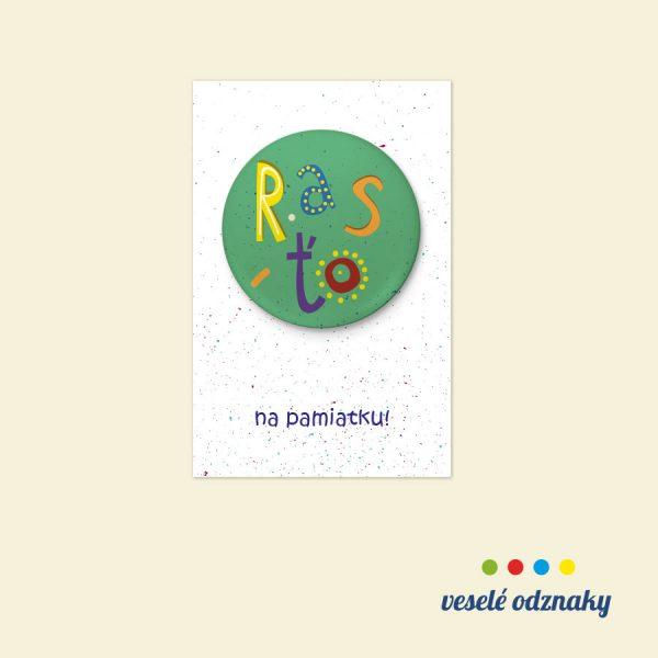 Odznak a magnetka s menom Rasťo