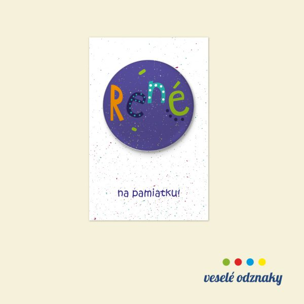 Odznak a magnetka s menom René