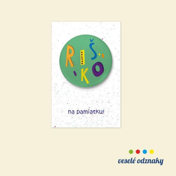 Odznak a magnetka s menom Riško