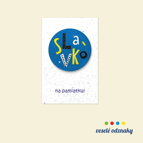 Odznak a magnetka s menom Slavko