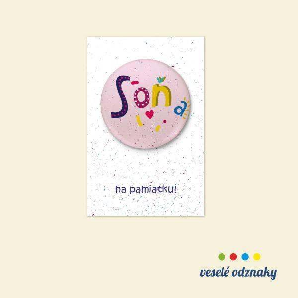 Odznak a magnetka s menom Soňa
