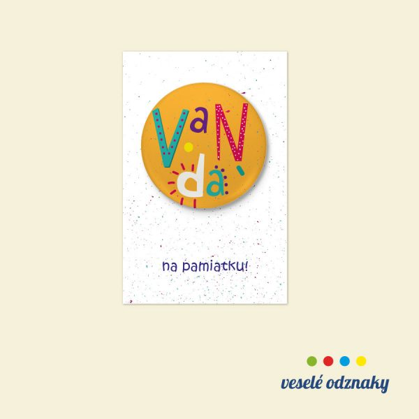 Odznak a magnetka s menom Vanda