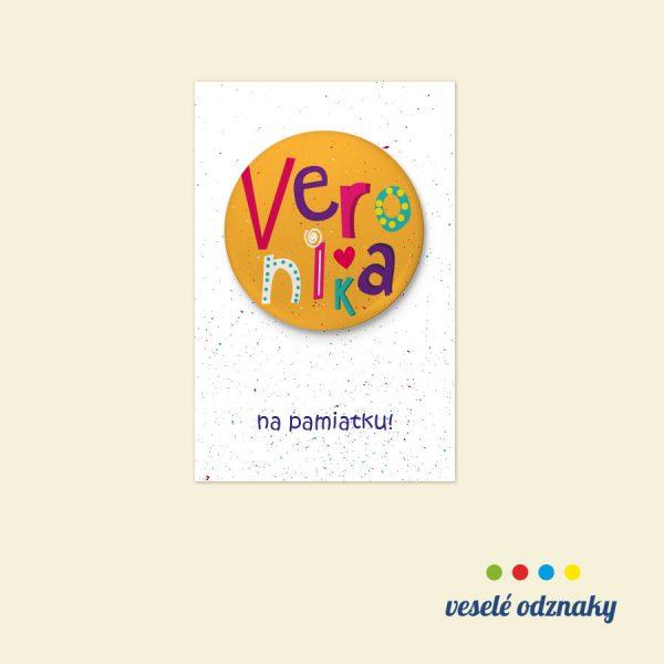 Odznak a magnetka s menom Veronika