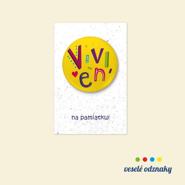 Odznak a magnetka s menom Vivien