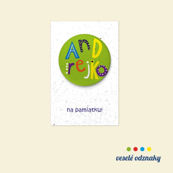 Odznak a magnetka s menom Andrejko