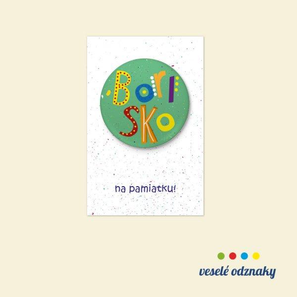 Odznak a magnetka s menom Borisko