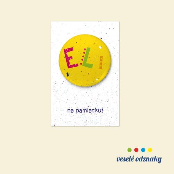 Odznak a magnetka s menom Eli