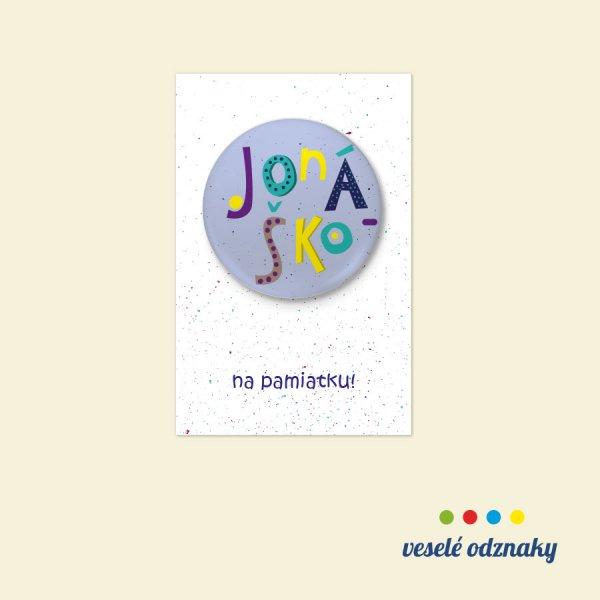 Odznak a magnetka s menom Jonáško