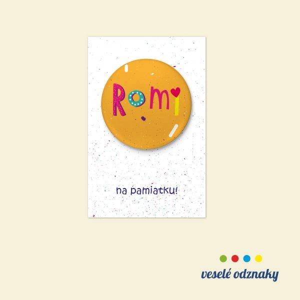 Odznak a magnetka s menom Romi